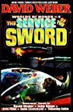 4: The Service of the Sword: Worlds of Honor