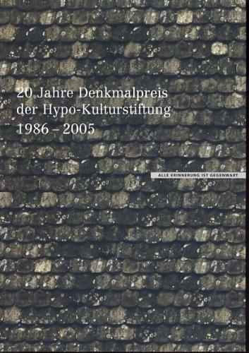 alle-erinnerung-ist-gegenwart-20-jahre-denkmalpreis-der-hypo-kulturstiftung-1986-2005