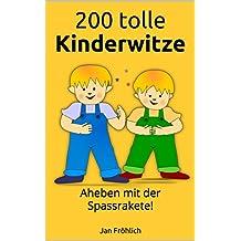 200 tolle Kinderwitze: Abheben mit der Spassrakete!