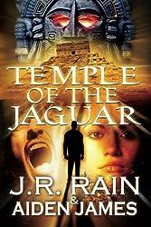 Temple of the Jaguar by J. R. Rain (2014-09-23)
