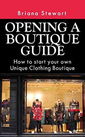 How to open your own clothing store