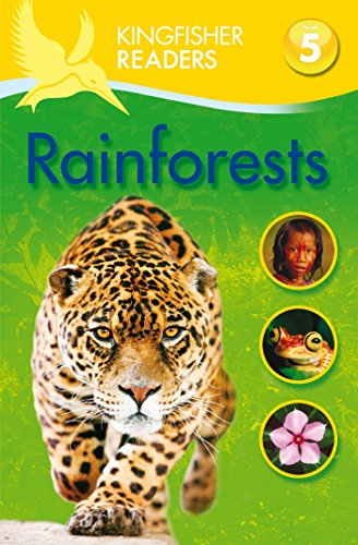 Kingfisher Readers: Rainforests (Level 5: Reading Fluently)