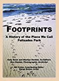 Footprints: A History of the Place We Call Palisades Park (Limited)