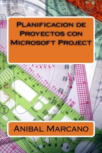 Planificacion de Proyectos con Microsoft Project