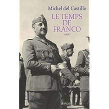 Le temps de Franco (Littérature Française)