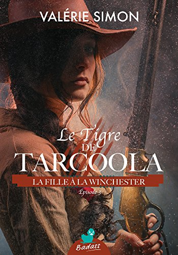 Le Tigre de Tarcoola, pisode 3 : La Fille  la Winchester