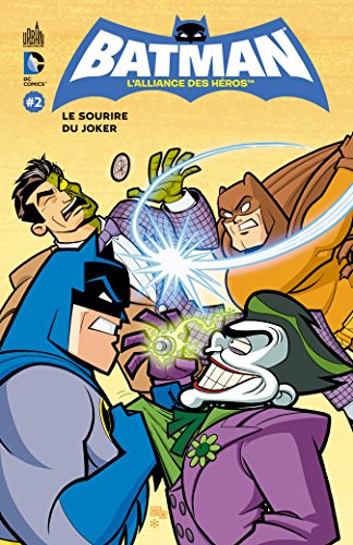 Batman, l'alliance des héros, tome 2