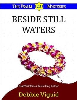 Beside Still Waters (Psalm 23 Mysteries Book 4) by [Viguié, Debbie]