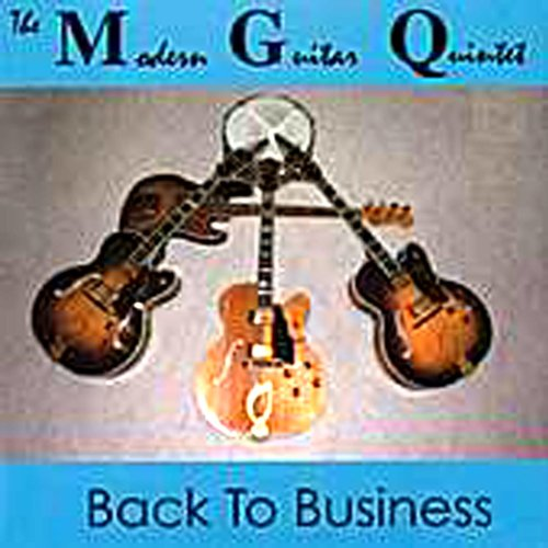 Back to business by the modern guitar quintet on amazon for Modern house quintet