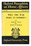 Will the war make us poorer? / by Michael Young and Henry N. Bunbury