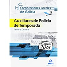 Auxiliares de Policía de temporada de Corporaciones Locales de Galicia. Temario General