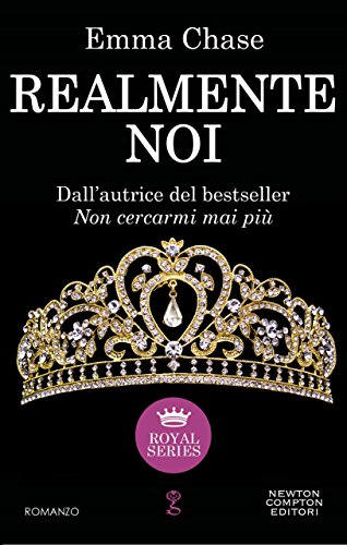Realmente noi (Royal Series Vol. 3) di [Chase, Emma]