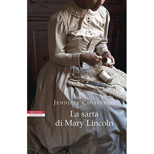 La Sarta Di Mary Lincoln (I Narratori Delle Tavole)