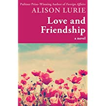 Love and Friendship: A Novel (English Edition)