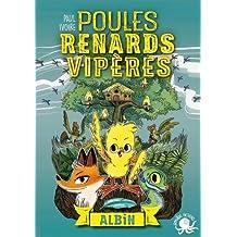 Poules, renards, vipères - T1 Albin (01)