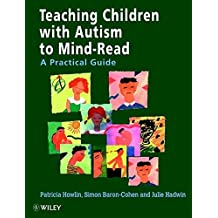 Teaching Children with Autism to Mindread-Read A Practical Guide