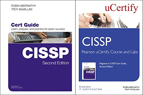 Cissp Cert Guide, Pearson Ucertify Course, and Ucertify Labs Bundle