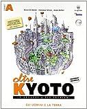 Oltre Kyoto. Vol. unico. Con atlante. Con materiali per il docente. Per le Scuole superiori
