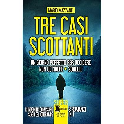 Tre Casi Scottanti (Enewton Narrativa)