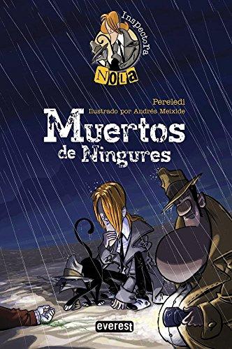 Inspectora Nola. Muertos de Ningures par Pereledi