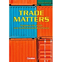 Trade Matters - Second Edition: B1 - Schülerbuch