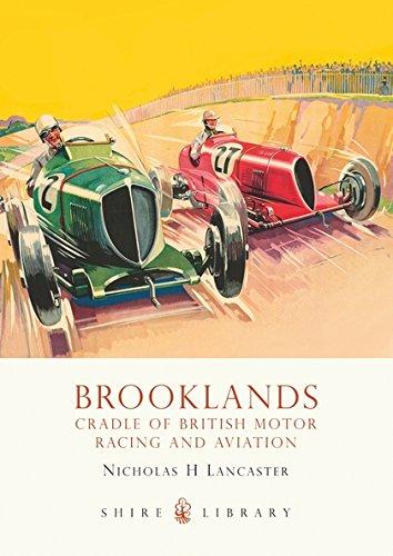 Brooklands: Cradle of British Motor Racing and Aviation (Shire Library) por Nicholas H Lancaster