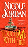 Touch Me with Fire: A Novel (English Edition)