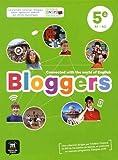 Anglais 5e A1-A2 Bloggers - Livre de l'élève