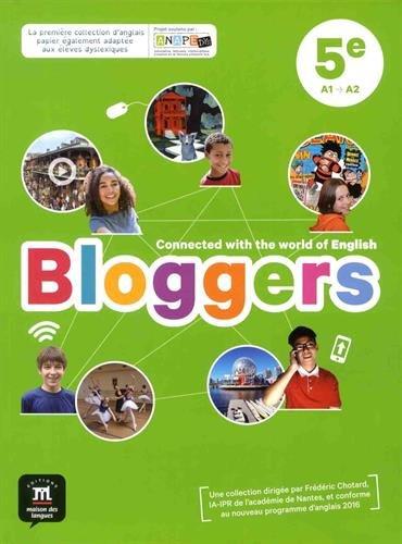 Anglais 5e A1-A2 Bloggers : Livre de l'élève