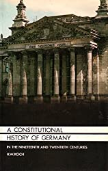 A Constitutional History of Germany in the Nineteenth and Twentieth Centuries