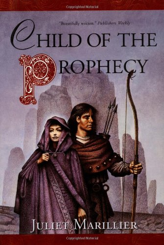 Child of the Prophecy (Sevenwaters Trilogy, Book 3)
