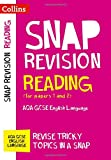 Reading (for Papers 1 and 2): Aqa GCSE English Language (Collins Snap Revision - For the 2017 Exams)