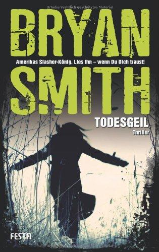 Buchseite und Rezensionen zu 'Todesgeil' von Bryan Smith