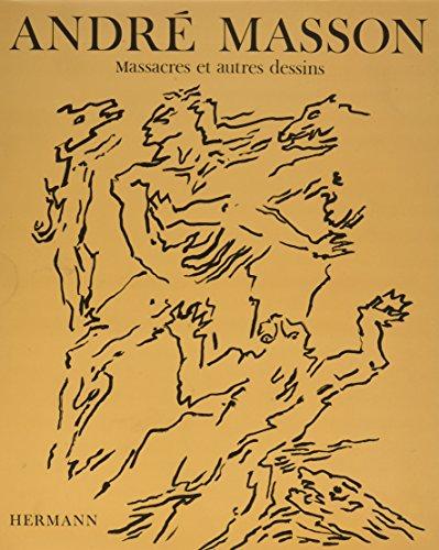 Massacres et autres dessins: Sans lithographie par Michel Leiris