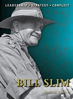 Bill Slim (Command) by [Lyman, Robert]