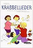 Krabbellieder: Spiel- und Bewegungslieder für Krabbel- und Kindergartenkinder (Buch) - Ingrid Biermann