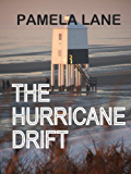 The Hurricane Drift