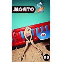 Mojito #0 (French Edition)