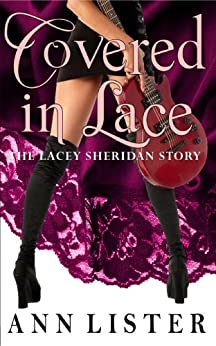 Covered In Lace: The Lacey Sheridan Story by [Lister, Ann]
