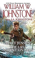 Torture Town (Matt Jensen, The Last Mountain Man)