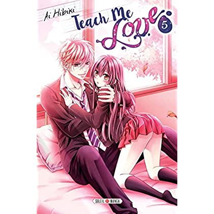 Teach me love T05 : Edition spéciale