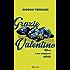Grazie Valentino: Lettera a un campione infinito