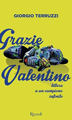 Grazie Valentino: Lettera a un campione infinito (Italian Edition)