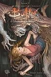 Buffy contre les vampires (Saison 9) T01 : Chute libre (Buffy contre les vampires Saison 9 t. 1)