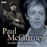 Paul McCartney In His Own Words - Audio Book