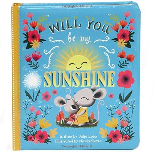 Will You Be My Sunshine (Love You Always) por Julia Lobo