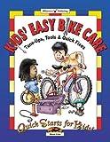 Telecharger Livres Kids Easy Bike Care Tune Ups Tools Quick Fixes Quick Starts for Kids by Steve Cole 2003 01 02 (PDF,EPUB,MOBI) gratuits en Francaise