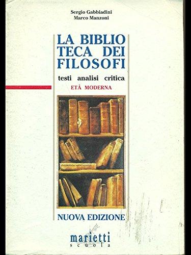 La biblioteca dei filosofi. Per le Scuole superiori: 2