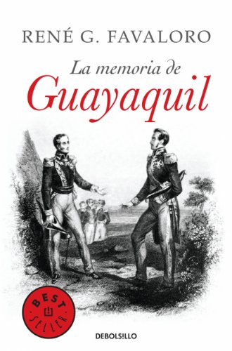 La memoria de Guayaquil (Spanish Edition)