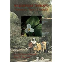 Wilderness Therapy: Foundations, Theory & Research (English Edition)